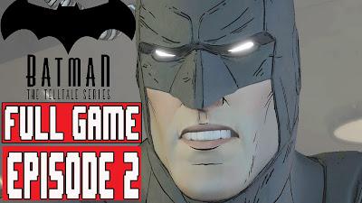 Batman episode 2 game free donwload for pc