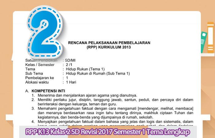 RPP K13 Kelas 2 SD Revisi 2017 Semester 1 Tema Lengkap