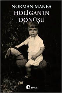 Bodoslamadan Kitap: Norman Manea - Holigan'ın Dönüşü