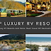 Top 5 Luxury RV Resorts And Parks