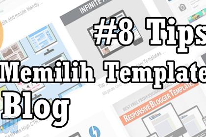 8 Tips Memilih Template Blog