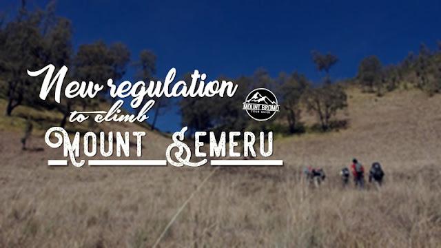 New regulation to climb Mount Semeru - Mount Bromo Tour Guide