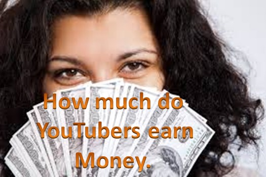 How much do YouTubers earn