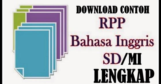Rpp Bahasa Inggris Sd Free Download Download Contoh Rpp Bahasa Inggris Sd Mi Lengkap Terbaru