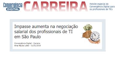 Impasse aumenta na negociação salarial dos profissionais de TI em São Paulo