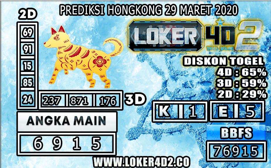 PREDIKSI TOGEL HONGKONG LOKER4D2 29 MARET 2020