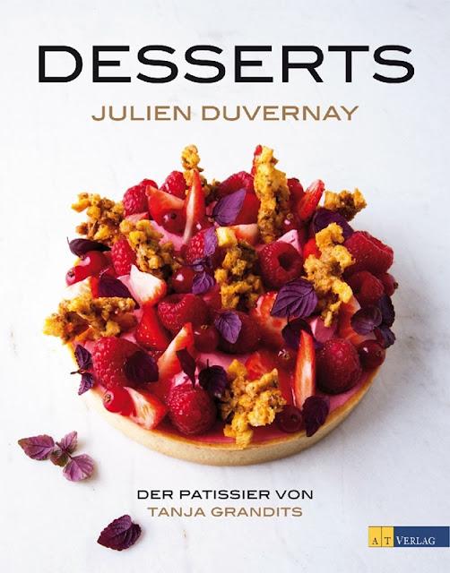 Dessert von Julien Duvernay aus dem AT Verlag