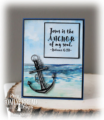 Our Daily Bread Designs Stamp/Die Duos: You Anchor Me, Our Daily Bread Designs Paper Collection: By the Shore