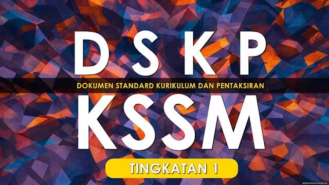 DSKP Dokumen Standard Kurikulum dan Pentaksiran KSSM Tingkatan 1 [DOWNLOAD]