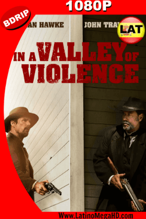 En Un Valle de Violencia (2016) Latino HD BDRIP 1080P (2016)