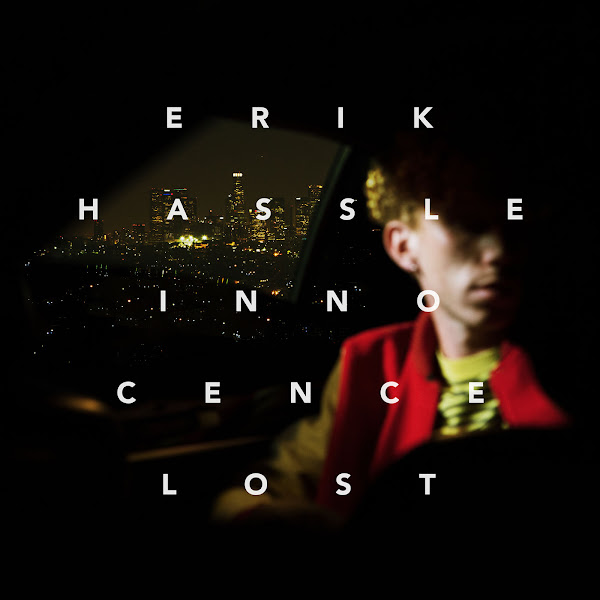 Erik Hassle - Innocence Lost Cover