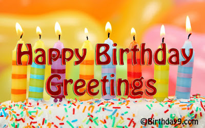 Happy Birthday Wishes And Quotes For the Love Ones: happy birthday greetings