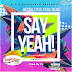 Download New Audio : Becka Title ft Mr Blue - Say Yeah ! { Official Audio }