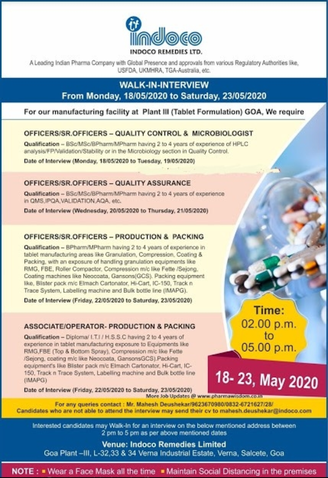 Indoco Remedies Ltd. Walk in Interview- Production/ QC/ QA/ Packing From 18th to 23rd May 2020 @ Verna, Goa