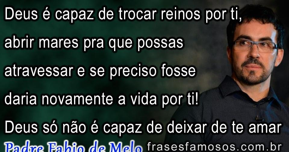Tag Pe Fabio De Melo Frases Amor