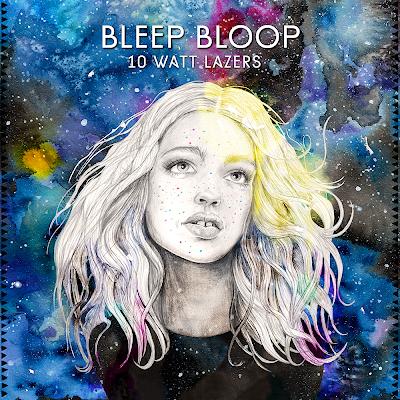 """Bleep Bloop - """"10 Watt Lazers"""" (2014)"""