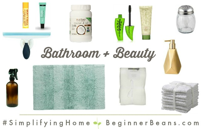 Simplifying Home Products | Bathroom + Beauty