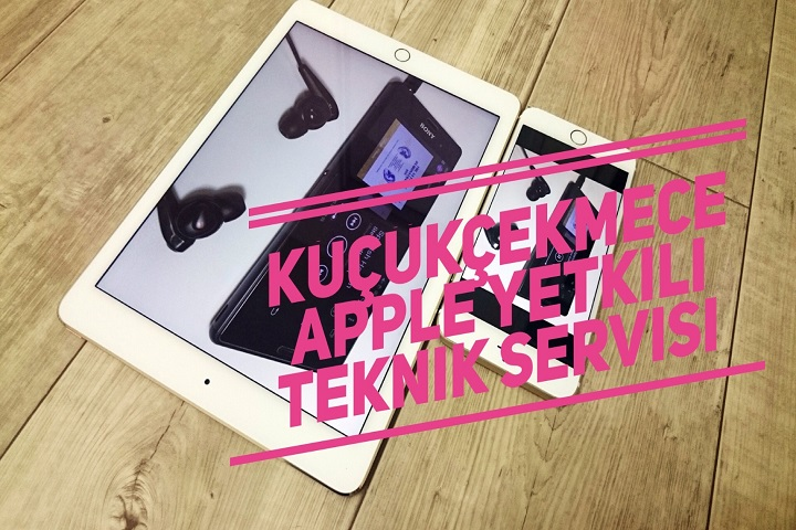 kucukcekmece iphone tamiri teknik servisi