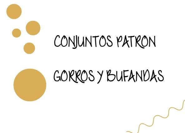 Conjunto Gorro y Bufanda Patron