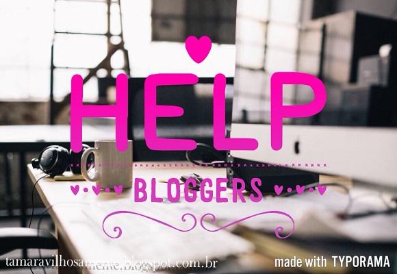 #2 Créditos e Help Bloggers - Tamaravilhosamente