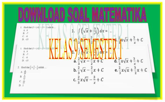 Kumpulan Soal Ulangan Matematika Kelas 9 Jenjang SMP Semester 1 Lengkap