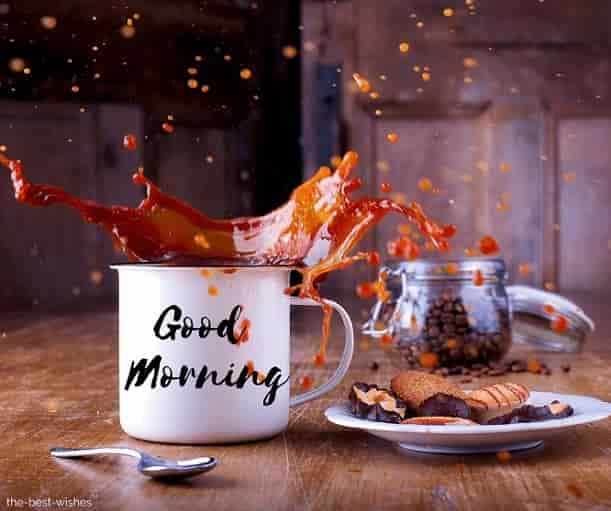 photo of good morning with coffee cup splash liquid