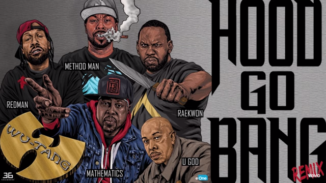 "Wu-Tang Clan, lança versão remix da música ""Hood Go Bang"""