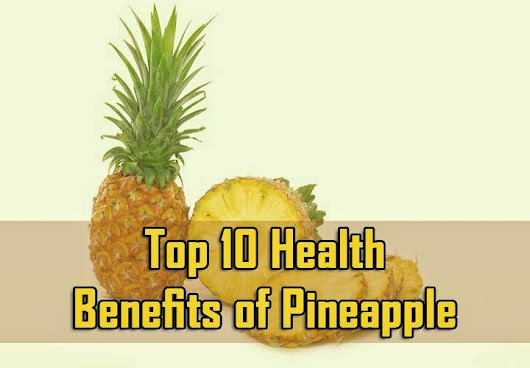 Top 10 Health Benefits of Pineapple - 10plans