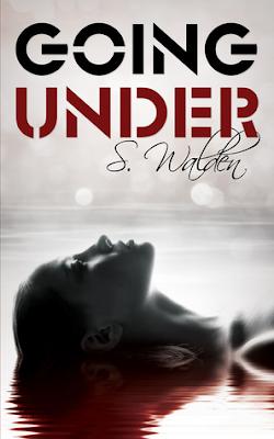 Going Under – S. Walden