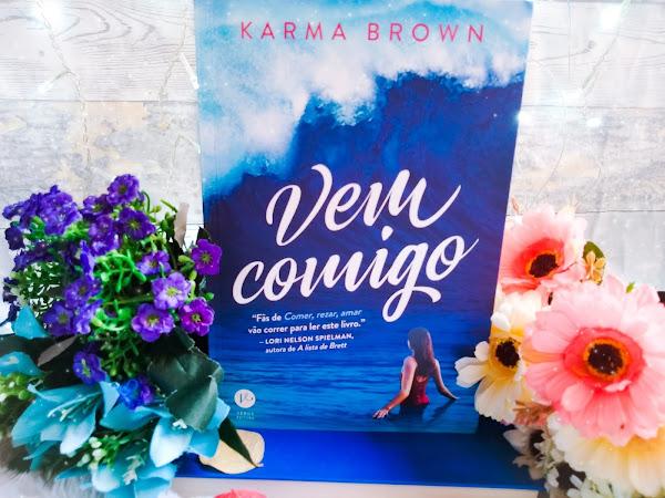 [Resenha] Vem comigo - Karma Brown