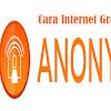 Cara Mudah Dan Praktis Setting Aplikasi Anonytun Dengan Kartu Indosat