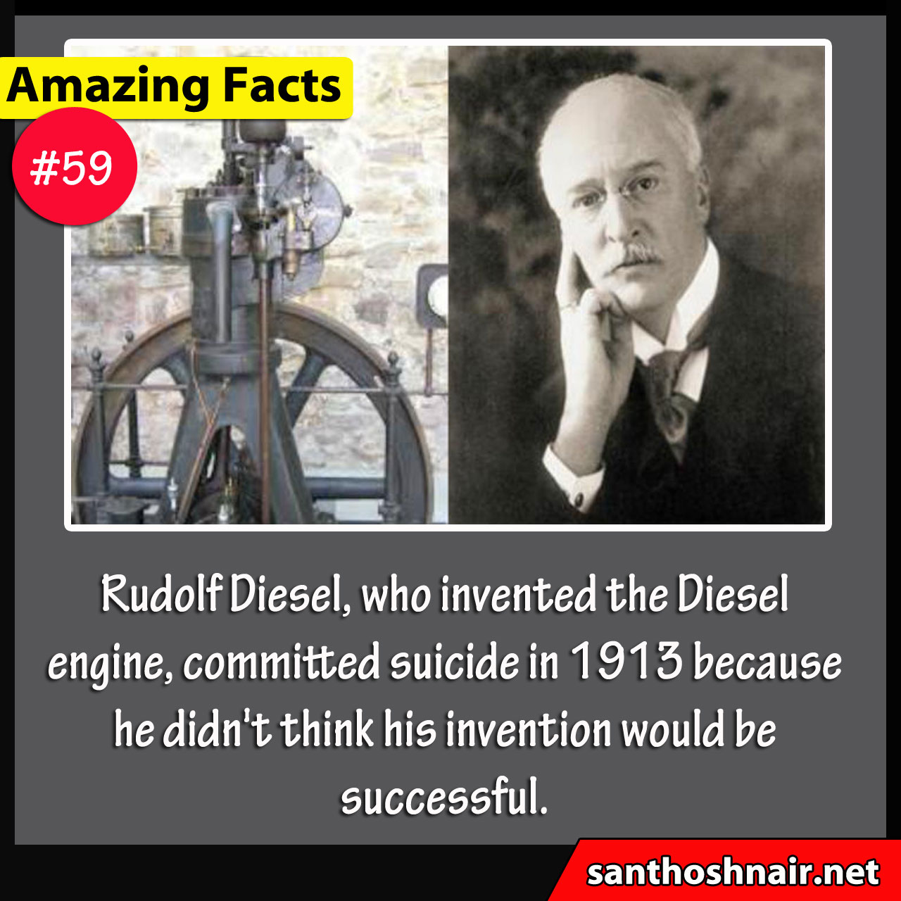 Amazing Facts #59 - Rudolf Diesel committed suicide