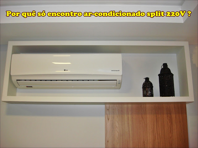 por-não-encontro-ar-condicionado-split-110v- só- 220V