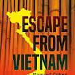 #Book Review: ESCAPE from VIETNAM