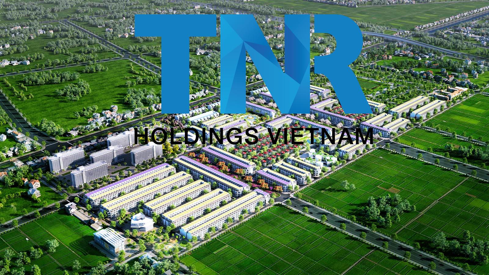 Chủ đầu tư dự án TNR Star Nam Sách