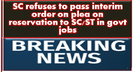 sc-refuses-to-pass-interim-order-on-plea-on-reservation
