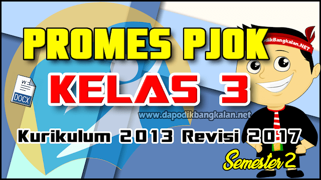 Promes PJOK Kelas 3 Kurikulum 2013 Revisi 2017