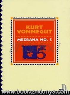 Kurt Vonnegut - Mezbaha No 5
