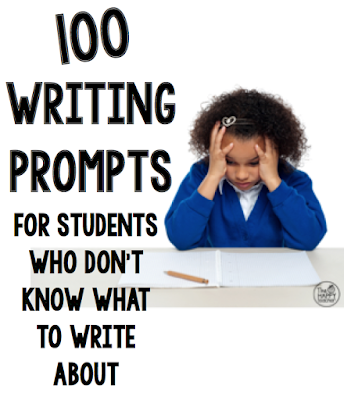 100 Writing Prompts for Students Who Don't Know What to ...