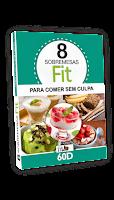 bonus-E-book-8-sobremesas-fit-para-comer-sem-culpa