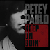 Petey Pablo - Keep On Goin (Album Stream)