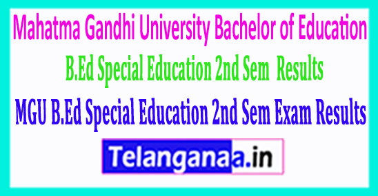 Mahatma Gandhi University MGU B.Ed Special Education 2nd Sem Exam Results 2018