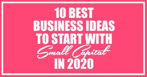 10 business ideas to start with small capital