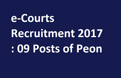 e-Courts-Recruitment-2017-09-Posts-of-Peon