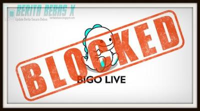 Teknologi, tak disangka, medsos, Video, Bigo Live diblokir, Hukum, Pernyataan, Berita Bebas, Ulasan Berita,