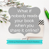 Writing Wednesdays: What if nobody reads your book when you share it online?