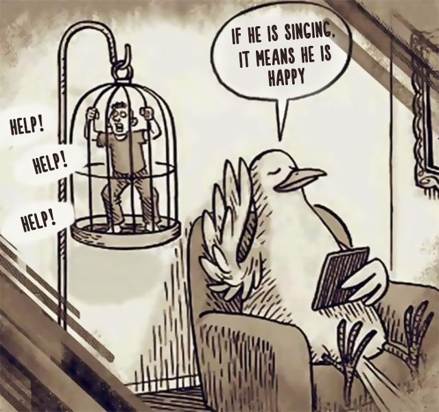 If he is singing, it means he is happy - Help! Help! Help!