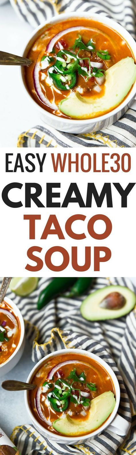Whole30 Creamy Taco Soup