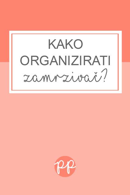 Kako organizirati zamrzivač?