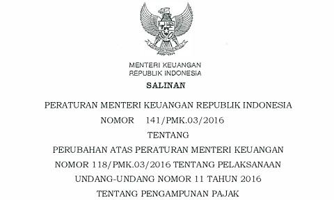 PMK 141/PMK.03/2016, Aturan Baru Pengampunan Pajak (Tax Amnesty)